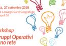 """Workshop RRN """"I Gruppi Operativi fanno rete"""" – Roma 27 settembre 2018"""