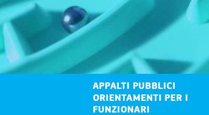 Appalti pubblici, orientamenti per i funzionari